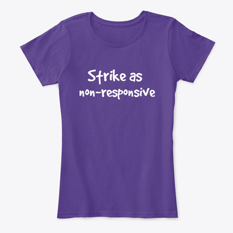 Strike As Non Responsive Purple T-Shirt Front