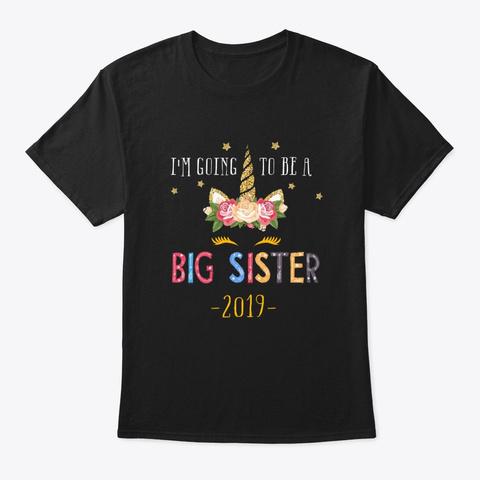 Unicorn Big Sister New Sister Gifts Black T-Shirt Front
