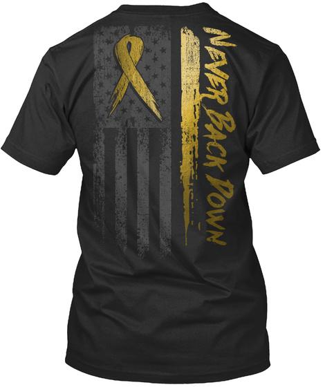Childhood Cancer: Never Back Down Black T-Shirt Back