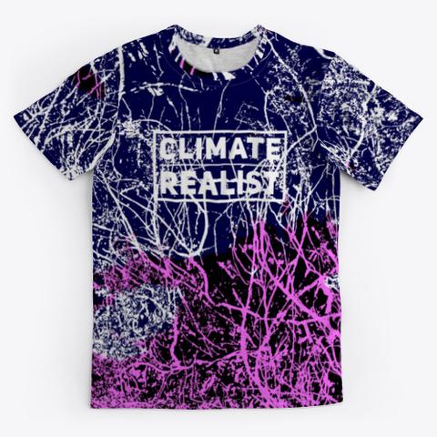 Climate Realist   Batik Tie Dye Art Standard T-Shirt Front