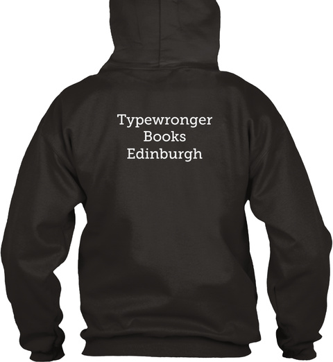 Typewronger Books Edinburgh Jet Black T-Shirt Back