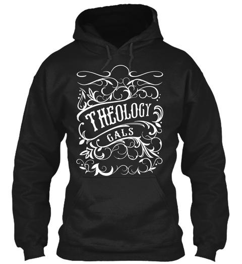 Theology Gals Black Sweatshirt Front