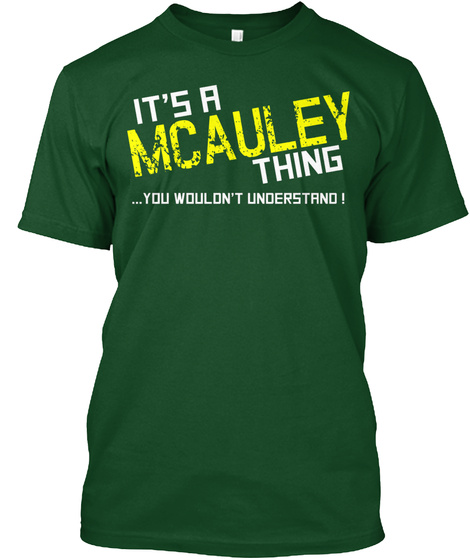 Mcauley Thing (Limited Edition) Tee Deep Forest T-Shirt Front