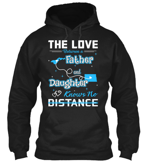 The Love Between A Father And Daughter Know No Distance. American Samoa   North Dakota Black T-Shirt Front