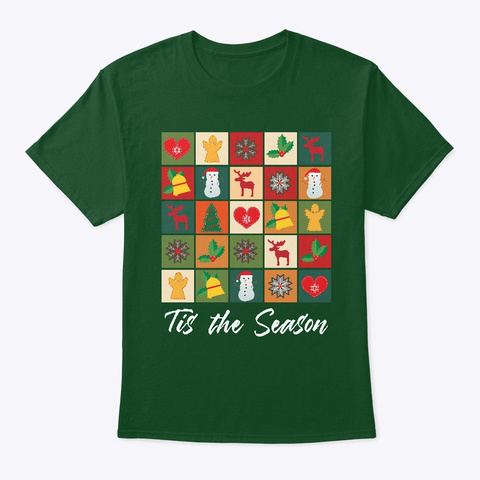 Tis The Season Deep Forest T-Shirt Front