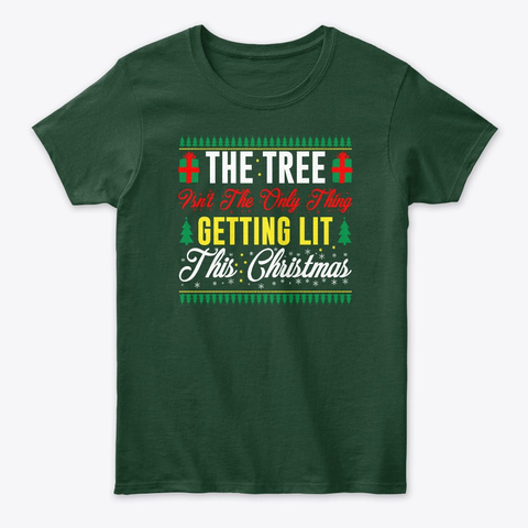 Joy Christmas Tree Isn't The Only Thing Forest Green T-Shirt Front