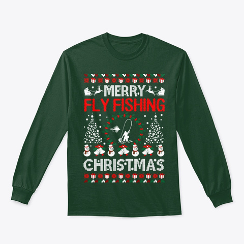 Merry Fly Fishing Christmas Ugly Sweater Forest Green T-Shirt Front