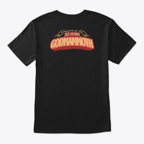Strength Of The Hell Crushing Godmammoth Black T-Shirt Back
