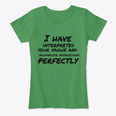 Perfectly Vague Kelly Green  T-Shirt Front