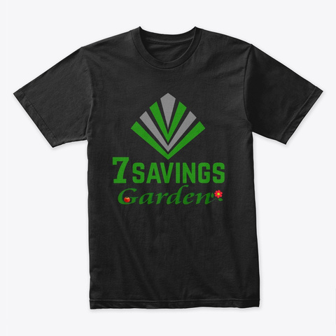 7 Savings Garden  Black T-Shirt Front