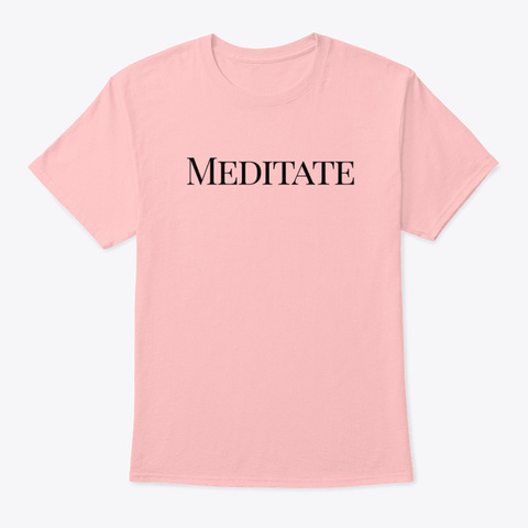 Meditate Pale Pink T-Shirt Front
