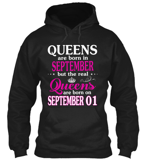 Real Queen Are Born On 1 September Black T-Shirt Front