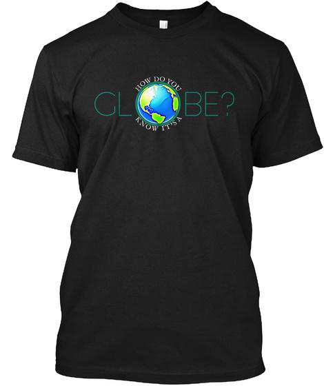 Flat Earth Skepticism Black T-Shirt Front