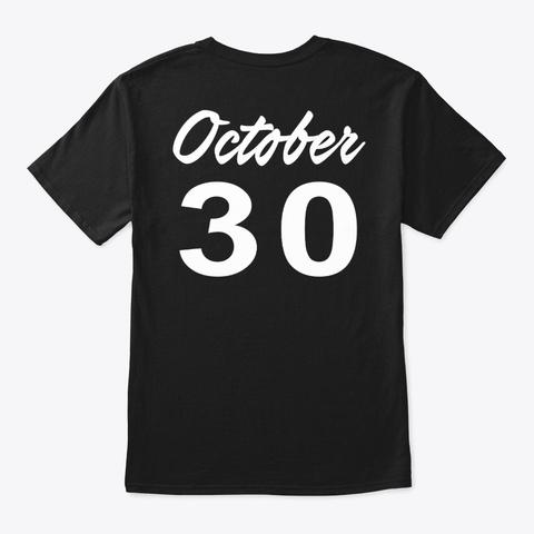 October 30   Scorpio Black T-Shirt Back