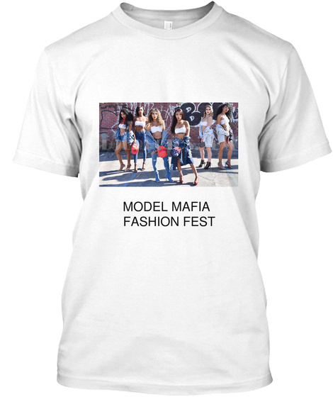 Model Mafia  Fashion Fest White T-Shirt Front