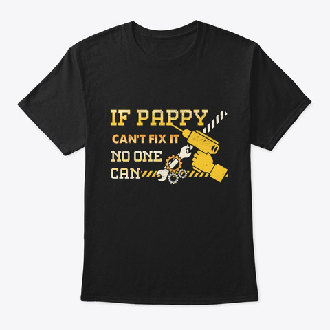 If Father Cannot Fix It No One Can Tee Black T-Shirt Front