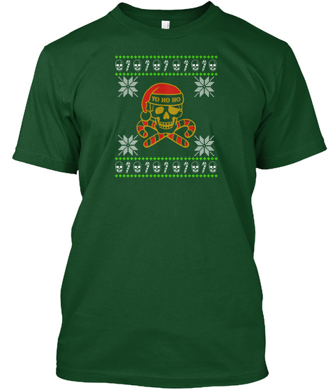 Christmas Is Coming!!! Pirate  T Shirt Deep Forest T-Shirt Front