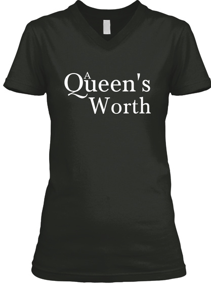 A Queens Worth Black T-Shirt Front