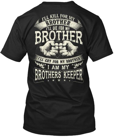 I Am My Brothers Keeper Black T-Shirt Back