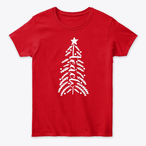 Teacher Christmas   Pine Tree Red T-Shirt Front