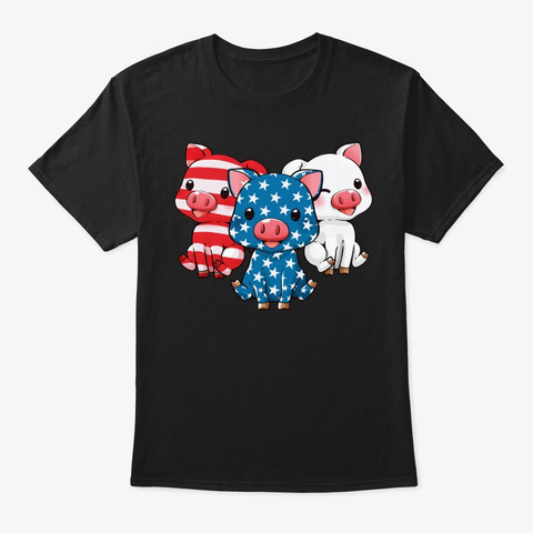 4th Of July Patriotic Pig Lover Gift Black T-Shirt Front