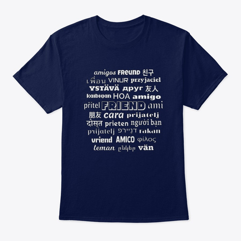 Friend In Different Languages Navy T-Shirt Front