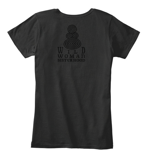 Wild Woman Sisterhood Black T-Shirt Back