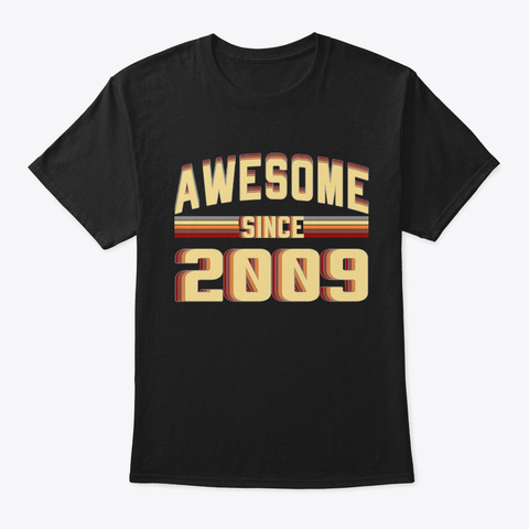 Awesome Since 2009, 10 Years Old Black T-Shirt Front