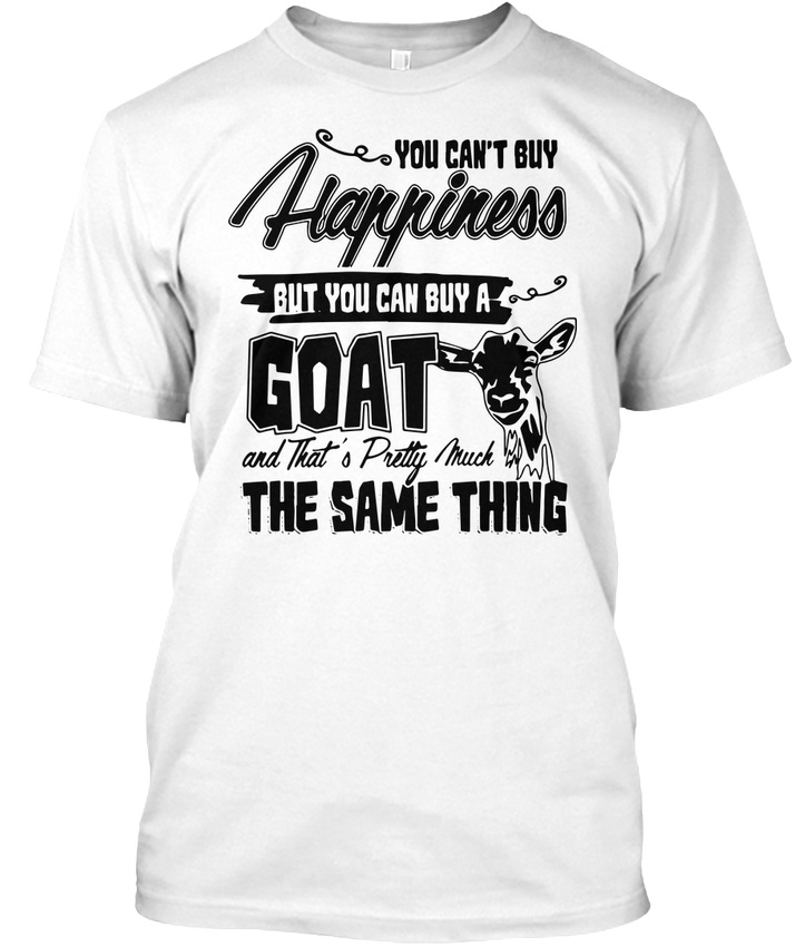 dc711a4e Funny Happiness Goats Design Goat Lover Sign Gifts - Hanes Tagless ...