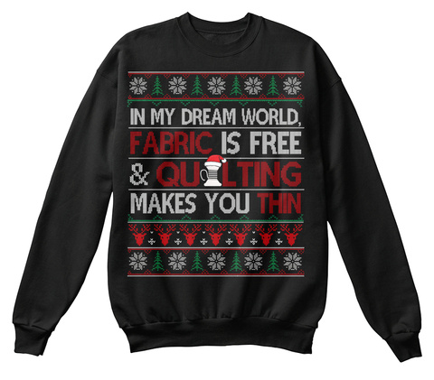Quilting Ugly Christmas Sweater Funny Black T-Shirt Front