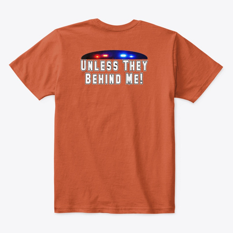 All Cops Ain't Bad Apparel Deep Orange  T-Shirt Back
