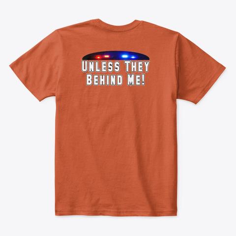 All Cops Ain't Bad Apparel Deep Orange  T-Shirt Back
