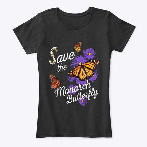 Save The Monarch Plant Milkweed  Black T-Shirt Front