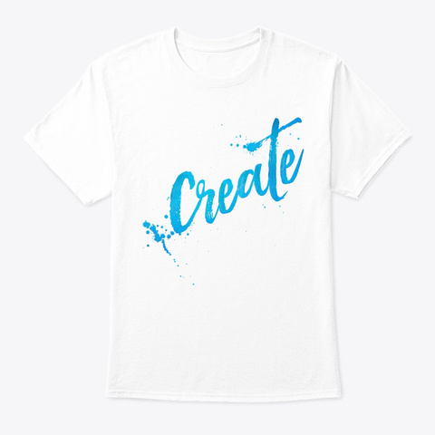 Create Shirts And Hoodie White T-Shirt Front