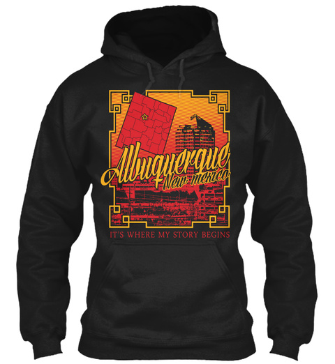 Albuquerque New Mexico It's Where My Story Begins Black T-Shirt Front