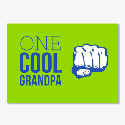 Cool Grandpa Fist Lime Green T-Shirt Front