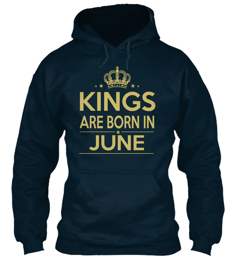 Kings Are Born In June French Navy T-Shirt Front