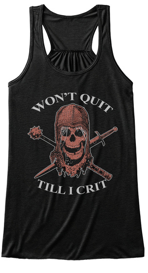 Won't Quit 2   Dungeons And Dragons  Black Women's Tank Top Front