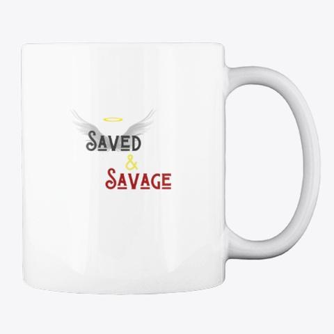 Saved And Savage White T-Shirt Back