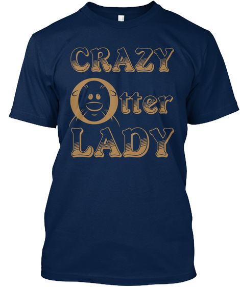 Crazy Otter Lady Navy T-Shirt Front