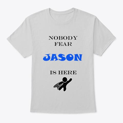Nobody Fear   Jason Light Steel T-Shirt Front