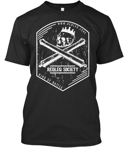 Www.Redleg.Zone Redleg Society King Of Battle Black T-Shirt Front