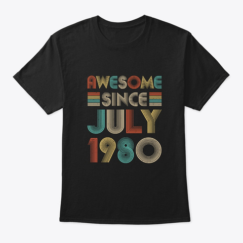 Awesome Since July 1980 Vintage 40th Black T-Shirt Front