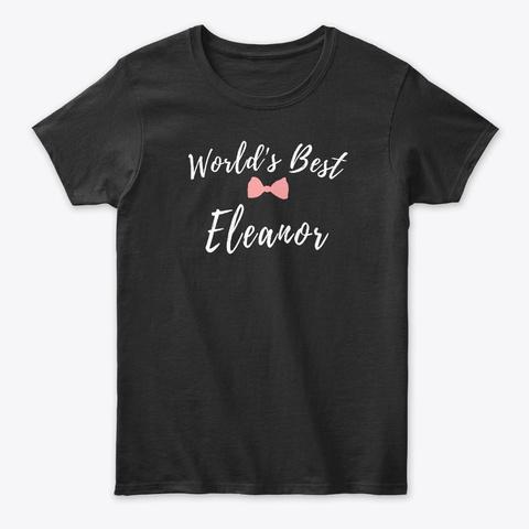 World's Best Eleanor Black T-Shirt Front