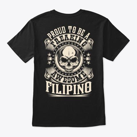 Proud Awesome Filipino Shirt Black T-Shirt Back