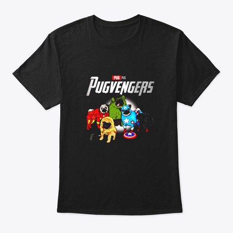 Funny Pug Dog Lover Gift Pugvengers For Black T-Shirt Front