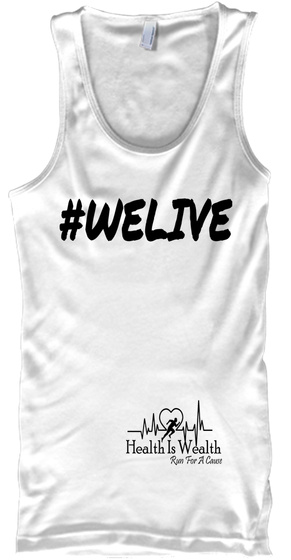 Welive Health Is Wealth Run For A Cause White T-Shirt Front