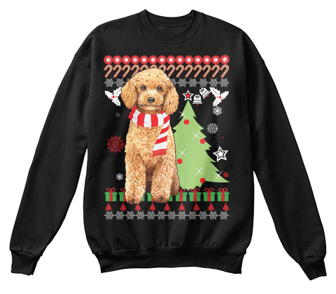 Poodle Dog Ugly Christmas Sweate.R Black T-Shirt Front