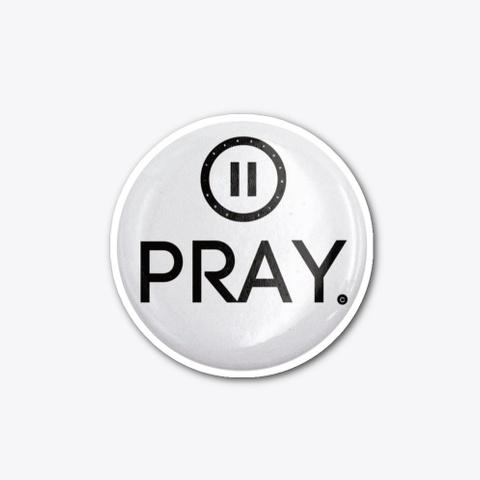 #Pause Pray #Share Good Standard T-Shirt Front