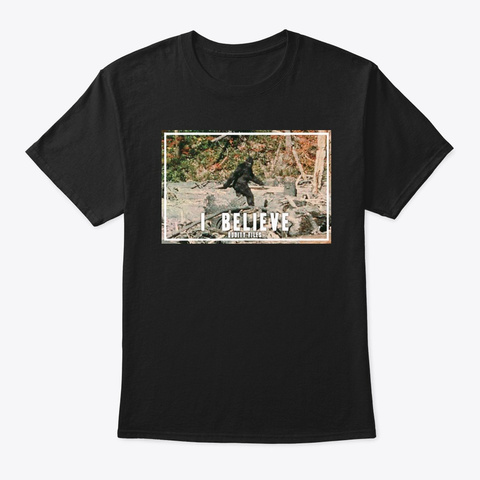 I Believe Black T-Shirt Front